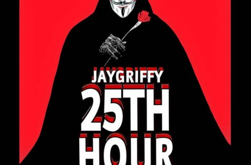 Jay Griffy – 25th Hour (Official Video)