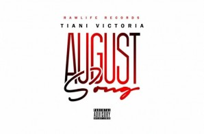 Tiani Victoria – August Song