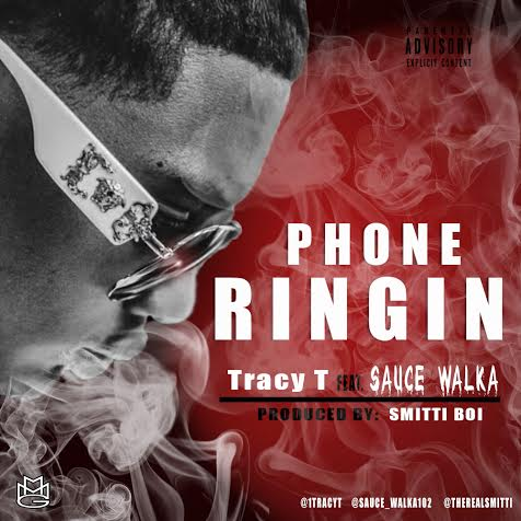 unnamed-81 Tracy T x Sauce Walka - Phone Ringin (Prod. by Smitti Boi)