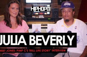 "Julia Beverly Talks Her Novel ""Sweet Jones: Pimp C's Trill Life Story"", OZONE Magazine & More With HHS1987 (Video)"