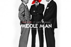 Mike Larry x Lithz Kamraz – Middle Man