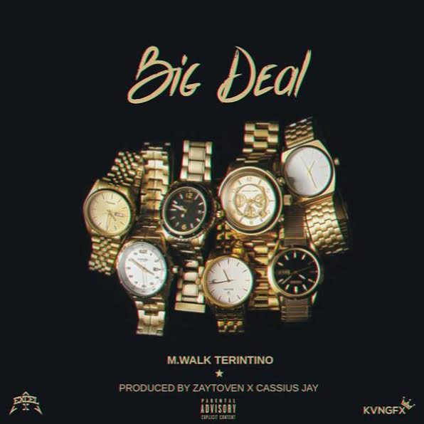 unnamed3 M.Walk Terintino - Big Deal (Prod. By Zaytoven & Cassius Jay)