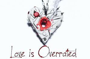 Fidel Cash – Love Is Overrated