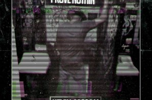Kevin Cossom – Prove Nothin