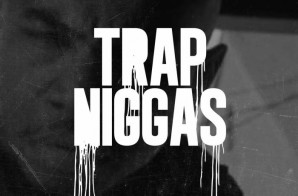 FChain – Trap Niggas (Video)