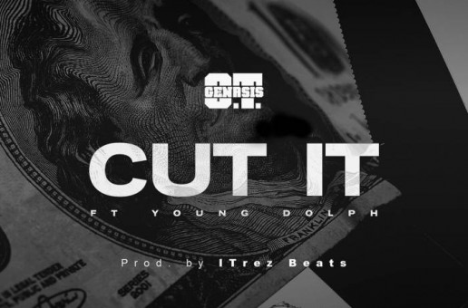 O.T. Genasis – Cut It Ft. Young Dolph