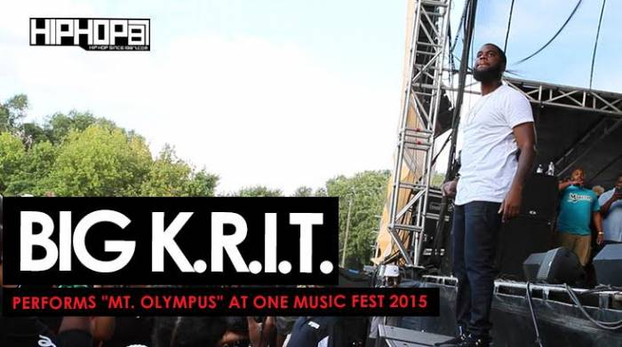 "olympus Big K.R.I.T. Performs ""Mt. Olympus"" During One Music Fest 2015 (Video)"