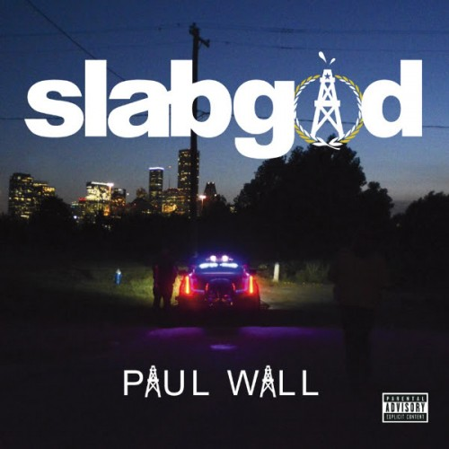 paul-wall-slab-god-500x500 Paul Wall - Chose Me Ft. Snoop Dogg & Berner