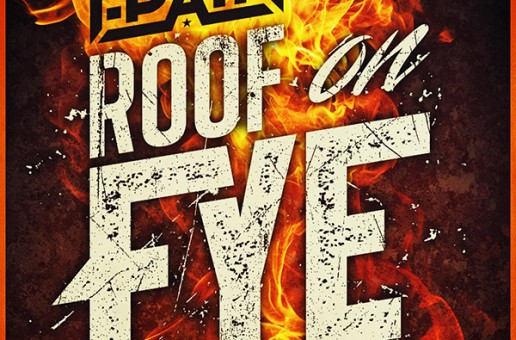 T-Pain – Roof On Fye