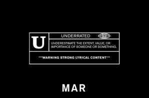 Mar – Underrated EP (Stream)