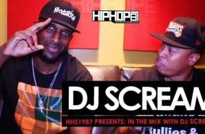 "DJ Scream Talks Leaving Atlantic Records,""Grippin' Grain"", Hoodrich, The Role Of The DJ Today & More With HHS1987"