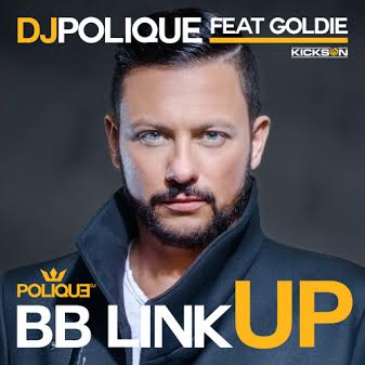 DJ Polique – BB Link Up Ft. Goldie