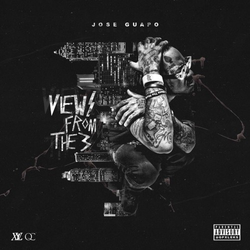 views-from-the-3-final Jose Guapo - Views From The 3 (Mixtape)