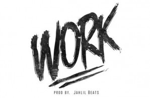 Rick Ross – Work (Prod. by Jahlil Beats)