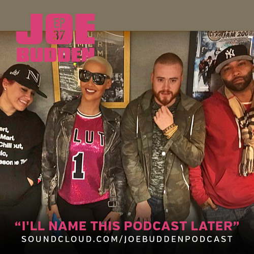 "Al81G0B Joe Budden ""I'll Name This Podcast Later"" Episode 37"
