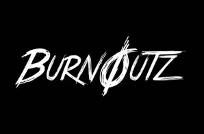Taizu & Stonelove J – Burnoutz (Video)