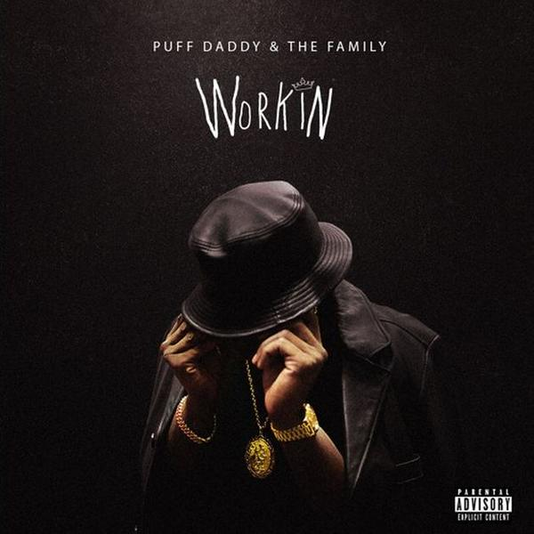CRP9jnmUcAAhPrX Puff Daddy & The Family - Workin
