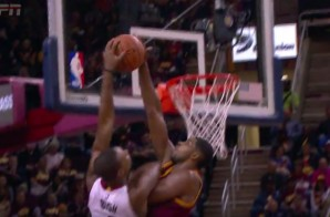No,No,No: Cleveland Cavs Big Man Tristan Thompson Denies Miami Heat Star Chris Bosh at the Rim (Video)