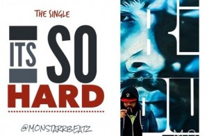 MonstarrBeatz – It's So Hard