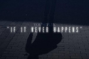 Young L3x – If It Never Happens EP