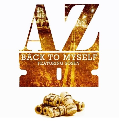 az-1 AZ - Back To Myself Ft. Soshy