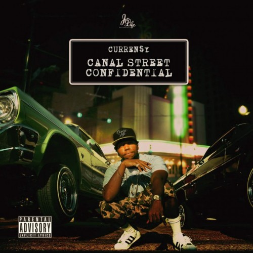 currensy-Canal-Street-Confidential-680x680-500x500 Curren$y Unleashes 'Canal Street Confidential' Album Cover + Tracklist!