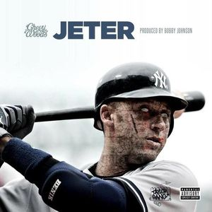 cw Chevy Woods - Jeter (Prod. By Bobby Johnson)