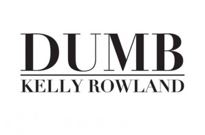 Kelly Rowland – Dumb (Prod. By PointGuard)