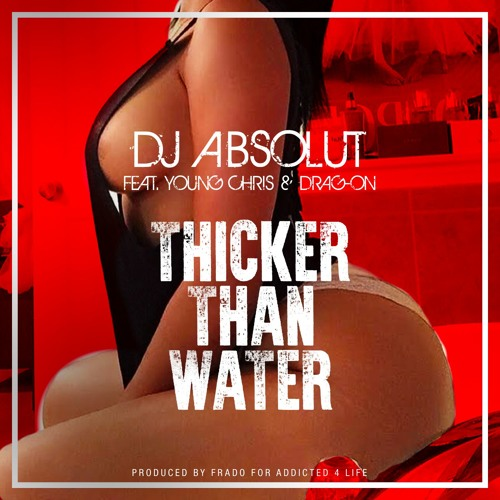 emt Young Chris & Drag On – Thicker Than Water