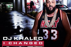 "DJ Khaled Announces ""I Changed Alot"" Album Release Date, Artwork, & 2 New Singles"