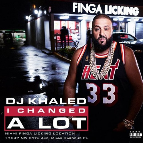 "i-changed-a-lot-cover-500x500 DJ Khaled Announces ""I Changed Alot"" Album Release Date, Artwork, & 2 New Singles"