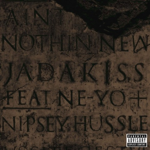 jadakiss-Aint-Nothin-New-680x680-500x500 Jadakiss - Aint Nothin' New Ft. Ne-Yo & Nipsey Hussle