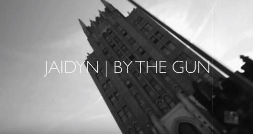 Jaidyn – By The Gun (Official Video)