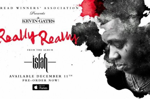 Kevin Gates – Really Really