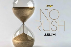 J. Slim – No Rush (Look Over My Shoulder)