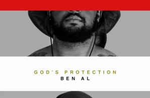 Ben Al – Man's Rejection God's Protection (Mixtape)