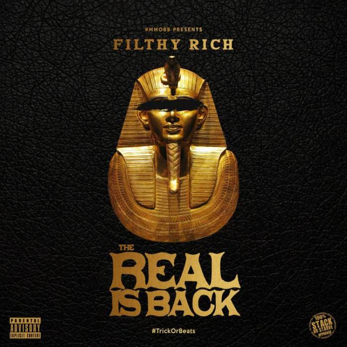 unnamed-2 Filthy Rich - The Real Is Back