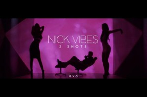 Nick Vibes – 2 Shots (Prod. by V12 The Hitman)