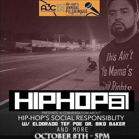 unnamed-51 Join Dr. Biko Baker, Tef Poe & Eldorado For A Special A3C Panel: Hip-Hop's Social Responsibility (Today At 5pm)
