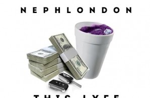 NephLon Don x YRS Jerzy – This Lyfe