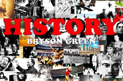 Bryson Green – History (Video)