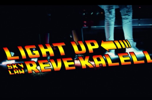 Reve Kalell – Light Up (Video)