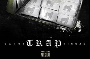 Garci – Trap Niggaz Freestyle (Video)