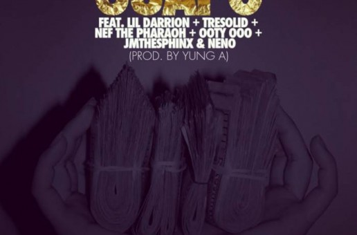 DJ Cos The Kid – Guapo Ft. Nef The Pharaoh, Lil Darrion, Tre Solid, Ooty Ooo, JMTheSphinx & Neno