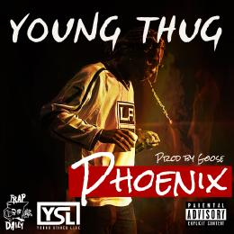 Young Thug – Phoenix (Prod. By Goose)