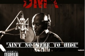 DMX – Ain't No Were To Hide