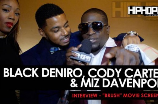 "Black Deniro, Cody Carter, & Miz Davenport Interview At The ""Brush"" Movie Screening 11/5/15 (Video)"