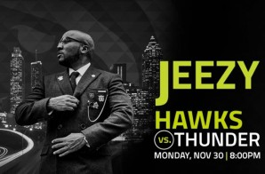 Church In The Highlight Factory: Hawks & Jeezy Ready to 'Put On' for Atlanta on Nov. 30 vs. the OKC Thunder