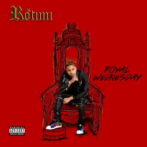 Royal_Wednesday_Front-680x680-500x500 Rotimi - Royal Wednesday (Mixtape)