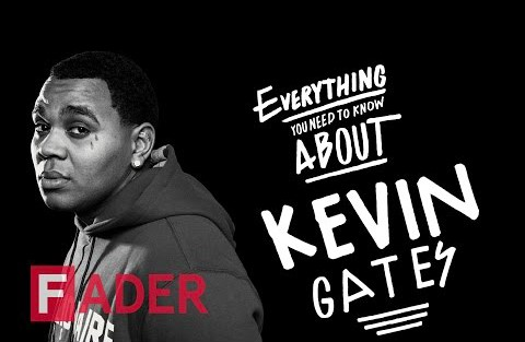 The FADER Tells Us Everything We Need To Know About Kevin Gates In Their Latest Interview (Video)